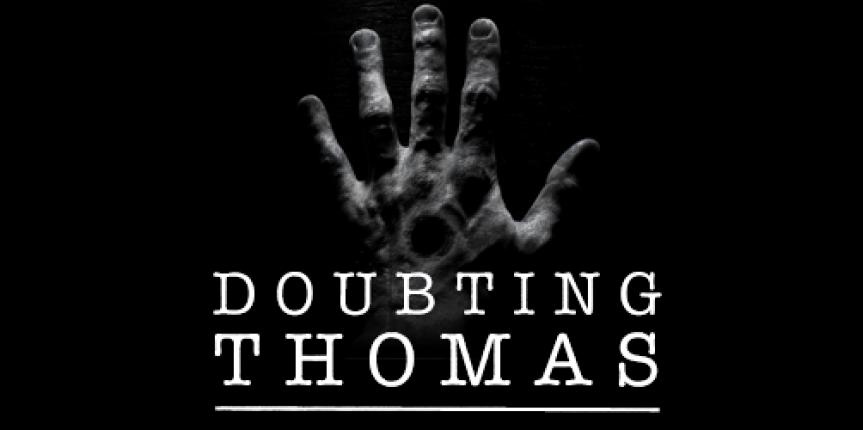 8d6f0ab291db108482931a1c67e01e81_Doubting-Thomas-863-430-c
